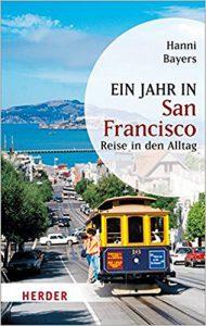 """Bucheinband Hanni_Bayers """"EIN_JAHR IN SAN FRANCISCO"""" Lesung Inge Fleischer #GalerieRuhr_#MHRuhr"""